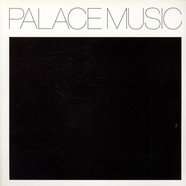 Palace - Lost Blues And Other Songs