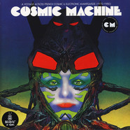 V.A. - Cosmic Machine: A Voyage Across French Cosmic & Electronic Avantgarde 1970-1980 Re-Edition