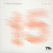 V.A. - 15 Years Of Terminal M The A-Sides Volume 1