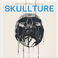 Paz Dizman - Skullture - Skulls In Contemporary Visual Culture