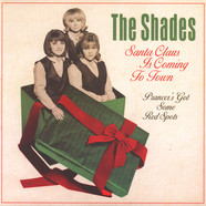 Shades, The - Santa Claus Is Coming To Town / Prancer's Got Some