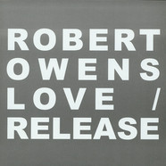 Robert Owens - Love / Release