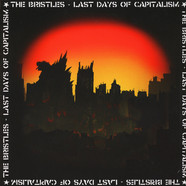 Bristles, The - Last Days Of Capitalism