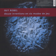Guy Reibel - Douze Inventions En Six Modes De Jeu
