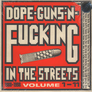 V.A. - Dope Guns & Fucking In The Streets: 1988-98