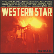 Western Star - Fireball