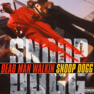Snoop Dogg - Dead Man Walkin