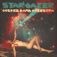 Golden Dawn Arkestra - Stargazer