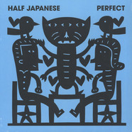 Half Japanese - Perfect Black Vinyl Edition