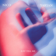Nico Yaryan - Just Tell Me
