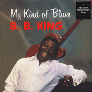B.B. King - My Kind Of Blues 180g Vinyl Edition