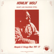 Howlin' Wolf - Heart Like Railroad Steel