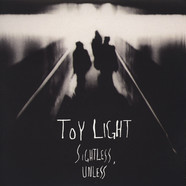 Toy Light - Sightless, Unless