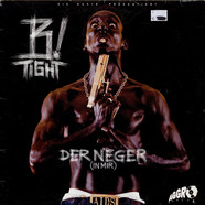 B-Tight - Der Neger (In Mir)