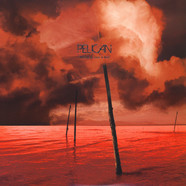 Pelican - What We All Come To Need Winered Black Vinyl Edition