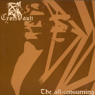 Cross Vault - The All Consuming Black Vinyl Edition