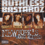 Ruthless Bastardz - New York's Most Wanted