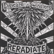Daycare Swindlers - Reradiate