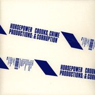Horsepower Productions - Crooks, Crime & Corruption