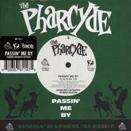 Pharcyde, The - Passin' Me By (Summa Madness Edition)