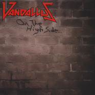 Vandallus - On The High Side Black Vinyl Edition