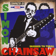 Simon Chainsaw - Dressed To Thrill