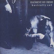 Element of Crime - Basically Sad
