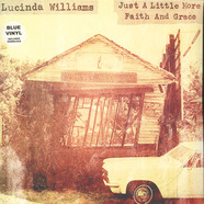 Lucinda Williams - Just A Little More Faith & Grace
