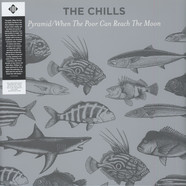 Chills, The - Pyramid / When The Poor Can Reach The Moon