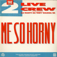 2 Live Crew, The - Me So Horny