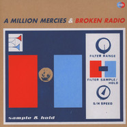 A Million Mercies & Broken Radio - Sample & Hold