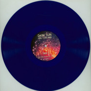 Dark Sun - Feed Your Mind Blue Vinyl Edition
