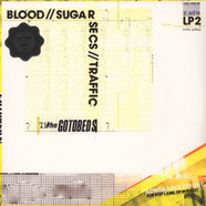 Gotobeds - Blood / / Sugar // Secs // Traffic