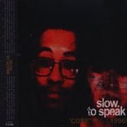 V.A. (Slow To Speak) - Core - 1996