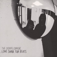 Doppelgangaz, The - Lone Shark Era Beats