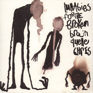 Quelle Chris - Lullabies For The Broken Brain Black & White Vinyl Edition