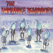 Invisible Teardrops, The - The Invisible Teardrops