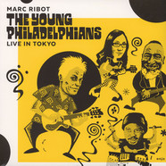 Marc Ribot - The Young Philadelphians (Live In Tokyo)