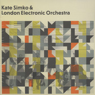 Kate Simko & London Cinematic Orchestra - Kate Simko & London Cinematic Orchestra