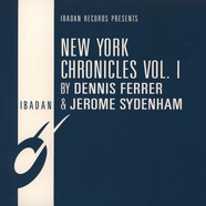 Dennis Ferrer & Jerome Sydenham - New York Chronicles Volume 1