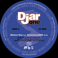 Djar One - Gimme That Feat. Venomous2000 / Hip-Hop Freak Feat. The Real Fake MC