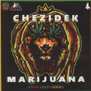 Chezidek / Addis Pablo - Marijuana (Real Green Gold)