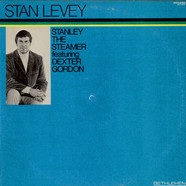 Stan Levey Featuring Dexter Gordon - Stanley The Steamer