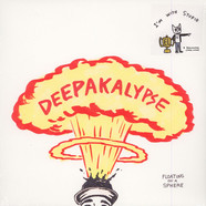 Deepakalypse - Floating On A Sphere