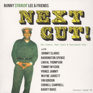 Bunny Lee & Friends - Next Cut! (Dub Plates, Rare Sides & Unreleased Cuts)