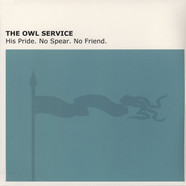Owl Service - His Pride. No Spear. No Friend