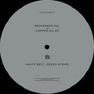 Professor Inc - Copper Oil EP