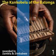 V.A. - The Kankobela Of The Batonga Volume 1