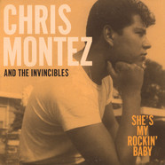 Chris Montez & The Invincibles - She's My Rockin' Baby / Forgive Me
