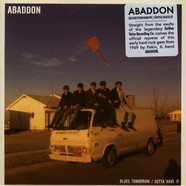 Abaddon - Blues Tomorrow / Gotta Have It